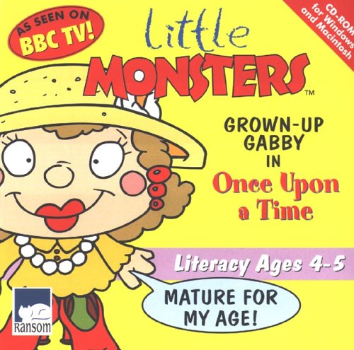 Little Monsters Grown Up Gabby: Literacy ages 4-5