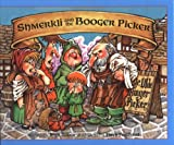 Shmerkli and the Booger Picker