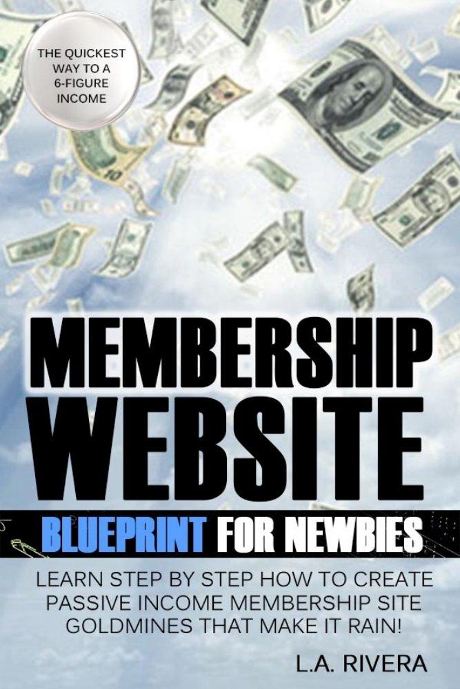 Amazon.com: Membership Website Blueprint For Newbies: Learn Step ...