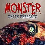 Monster | Keith Ferrario