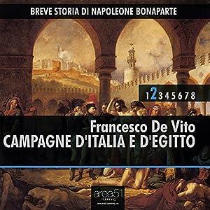 Breve Storia di Napoleone Bonaparte vol.2 audiolibro: Campagne d'Italia e d'Egitto Audiobook