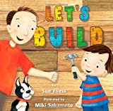 Let's Build by Sue Fliess