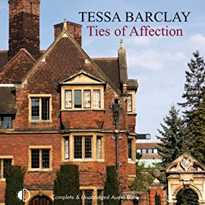 Ties of Affection | [Tessa Barclay]