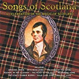 Songs of Scotland: a Celebration of the Magic of Scotland