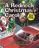 A Redneck Christmas Carol