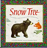 The Snow Tree : Join Little Bear's Search for Color in a White and Wintry World