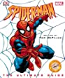 """Spiderman "": The Ultimate Guide (Spiderman)"