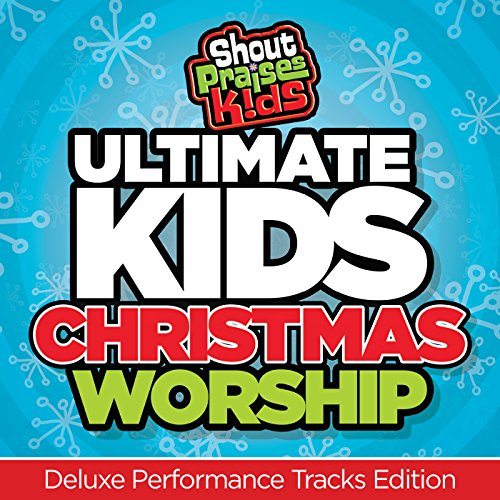 Ultimate Kids Christmas Worship [Deluxe Performance Tracks Edition] (Worship Music For Kids compare prices)