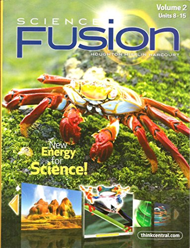 Science Fusion: New Energy for Science, Vol. 2, Units 8-15, Grade 5 PDF