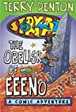Storymaze 6: The Obelisk of Eeeno (Storymaze series) (1741140897) by Denton, Terry
