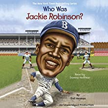 Who Was Jackie Robinson? Audiobook by Gail Herman Narrated by Dominic Hoffman
