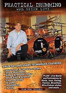 Practical Drumming with Brian Lutz