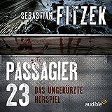 Passagier 23: Das ungekürzte Hörspiel (audio edition)