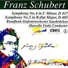 Franz Schubert: The Complete Symphonic works, Vol. III
