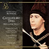 echange, troc  - Rossini : William Tell. Guelfi, Gencer, Raimondi, Previtali.