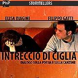 img - for Intreccio di ciglia: Dialogo sulla poesia e sulla canzone book / textbook / text book