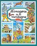 echange, troc Collectif - L'imagerie de la montagne (avec un puzzle offert !)