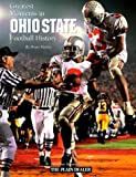 img - for Greatest Moments in Ohio State Football History by Bruce Hooley (1998-05-02) book / textbook / text book