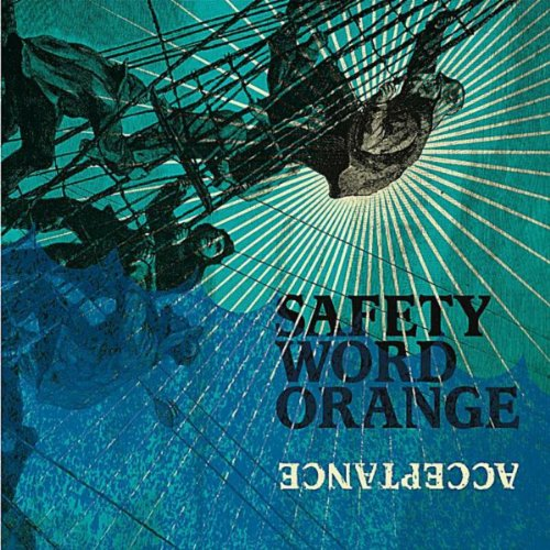 [Safety Word Orange] Acceptance