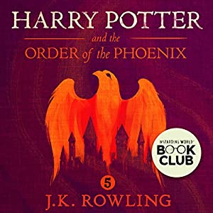 Harry Potter and the Order of the Phoenix, Book 5 | Livre audio Auteur(s) : J.K. Rowling Narrateur(s) : Stephen Fry