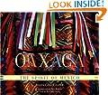 Oaxaca : The Spirit of Mexico
