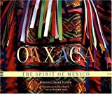 Oaxaca: The Spirit of Mexico Matthew Jaffe