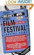Ultimate Film Festival Survival Guide (Chris Gore's Ultimate Flim Festival Survival Guide)