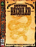 img - for Sidewinder: Recoiled (d20 3.5 Western Roleplaying, Mythic Vistas) book / textbook / text book
