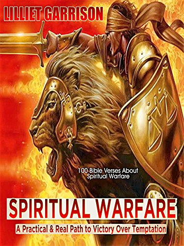 Spiritual Warfare: A Practical & Real Path to Victory Over Temptation (All Good Things Fight compare prices)