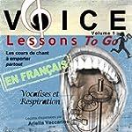 Voice Lessons To Go - Les cours de ch...