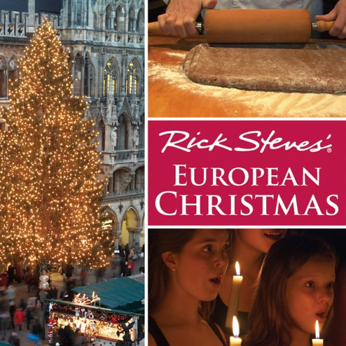 Rick Steves' European Christmas