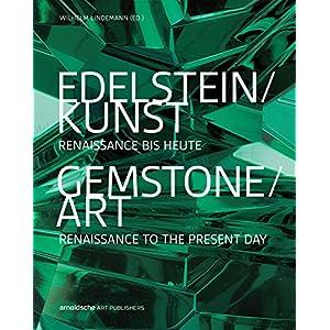 Edelstein/Kunst: Renaissance bis heute