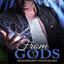 From Gods: Descendant Prophecies, Book 1 (       UNABRIDGED) by Mary Ting Narrated by Emma Lysy
