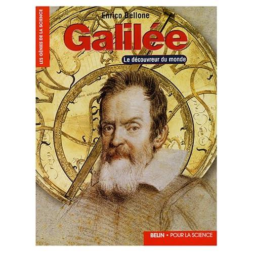 Galilée - Le découvreur du monde