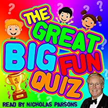 The Great Big Fun Quiz Audiobook by Tim De Jongh Narrated by Nicholas Parsons