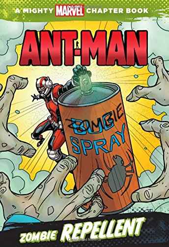 Ant-Man: Zombie Repellent: A Mighty Marvel Chapter Book (A Marvel Chapter Book) (Marvel Zombies 4 compare prices)