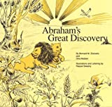 img - for Abraham's Great Discovery by Zlotowitz, Bernard M., Maiben, Dina (1991) Hardcover book / textbook / text book