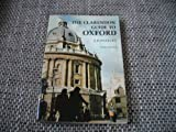 img - for Clarendon Guide to Oxford book / textbook / text book