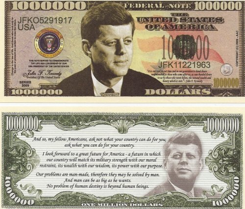 John F. Kennedy $Million Dollar$ Novelty Bill Collectible In Top Grade Currency Holder