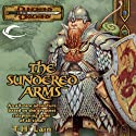 The Sundered Arms: A Dungeons & Dragons Novel Audiobook by T. H. Lain Narrated by Dolph Amick
