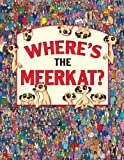Where's the Meerkat? Paul Moran