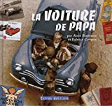 Voiture de Papa (la)