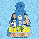 Elvis and the Underdogs Audiobook by Jenny Lee Narrated by Patrick Lawlor