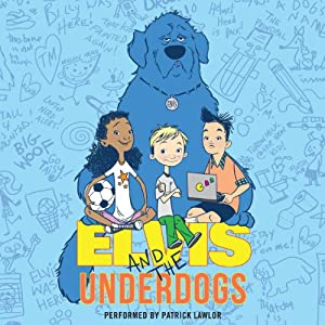 Elvis and the Underdogs Audiobook