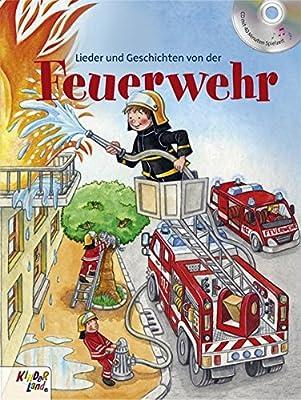 Lieder und Geschichten von der Feuerwehr
