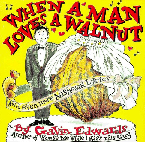 When a Man Loves a Walnut, Gavin Edwards