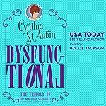 Dysfunctional: The 1st Trilogy of Matilda Schmidt, Paranormal Psychologist | Cynthia St. Aubin