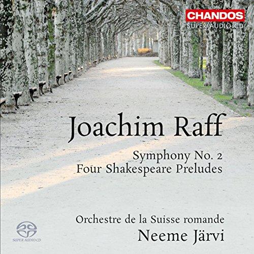 SACD : RAFF / JARVI / ORCHESTRE DE LA SUISSE ROMANDE - Symphony No 2: Four Shakespeare Preludes
