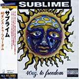 Sublime 40 Oz.to Freedom