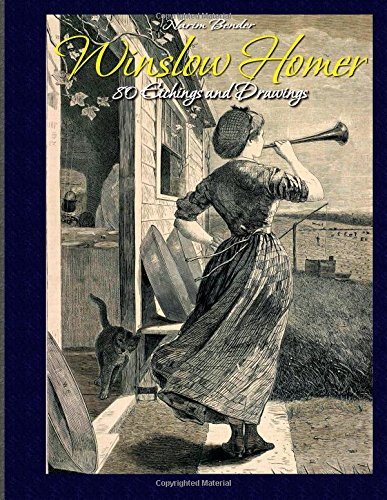 Winslow Homer: 80 Etchings and Drawings